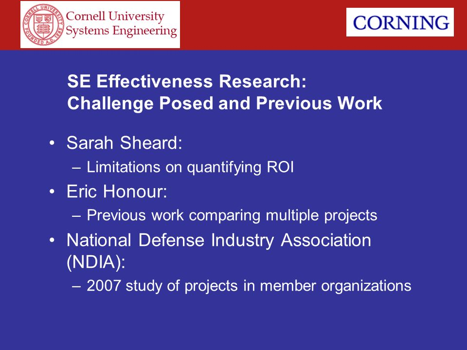 SE Effectiveness Research: Challenge Posed and Previous Work