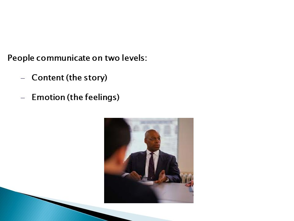 People communicate on two levels:
