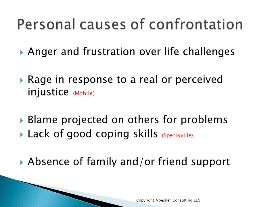 Personal causes of confrontation