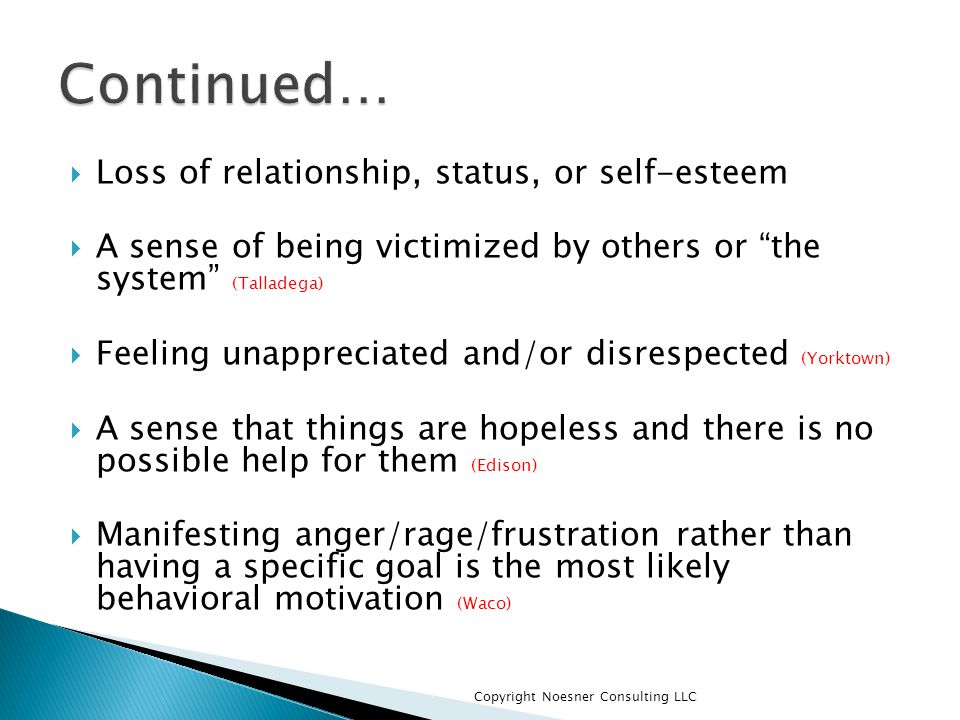 Continued… Loss of relationship, status, or self-esteem
