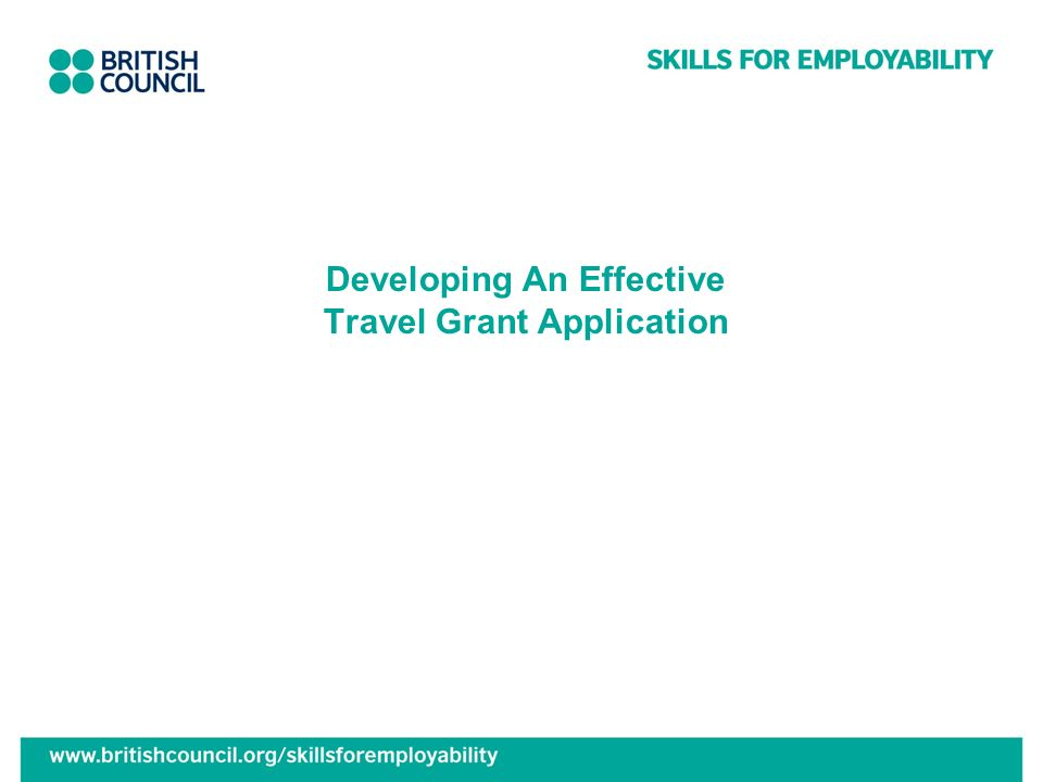 Developing An Effective Travel Grant Application