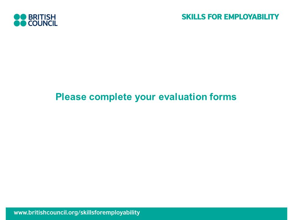Please complete your evaluation forms