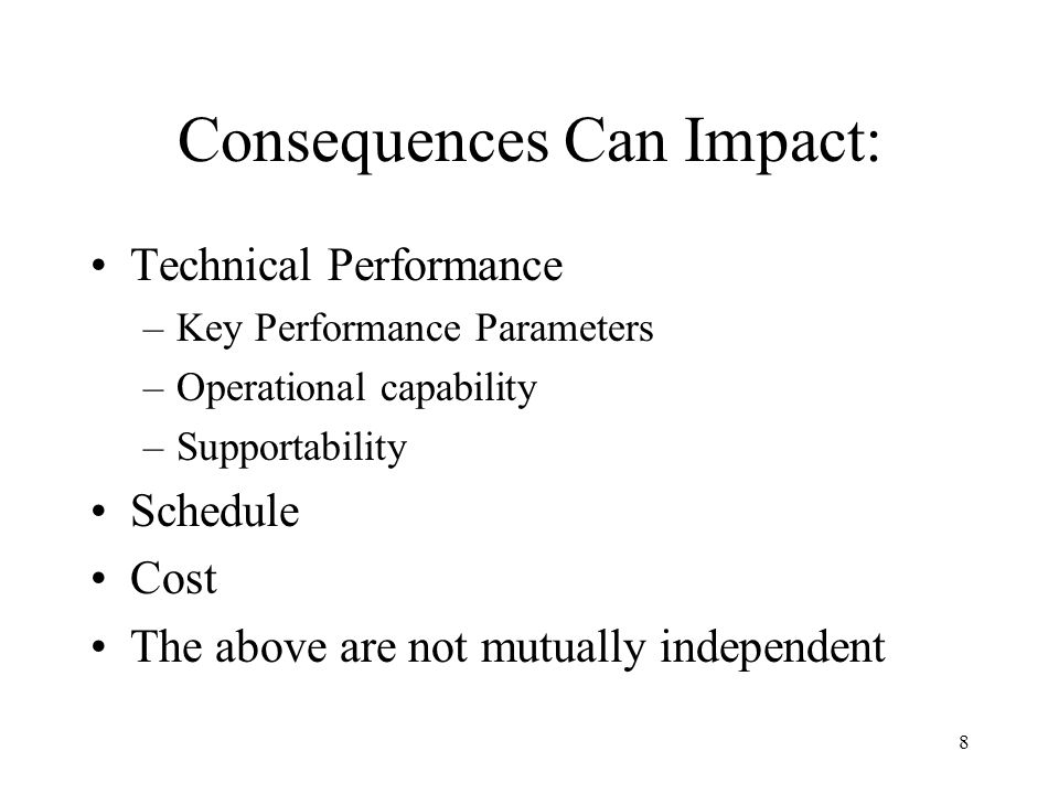 Consequences Can Impact: