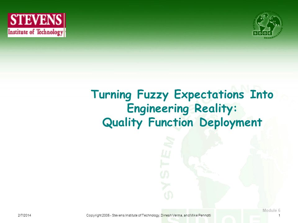 Turning Fuzzy Expectations Into Engineering Reality: Quality Function Deployment