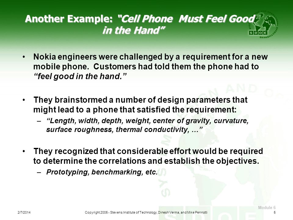 Another Example: Cell Phone Must Feel Good in the Hand