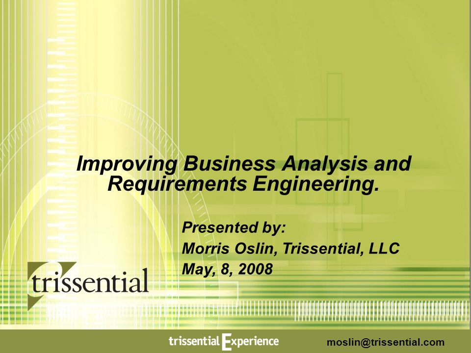 Improving Business Analysis and Requirements Engineering.
