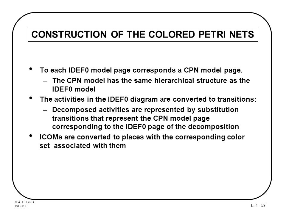 CONSTRUCTION OF THE COLORED PETRI NETS