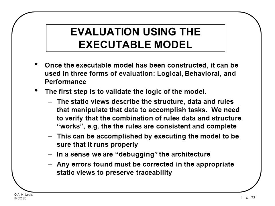 EVALUATION USING THE EXECUTABLE MODEL