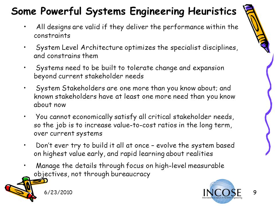 Some Powerful Systems Engineering Heuristics