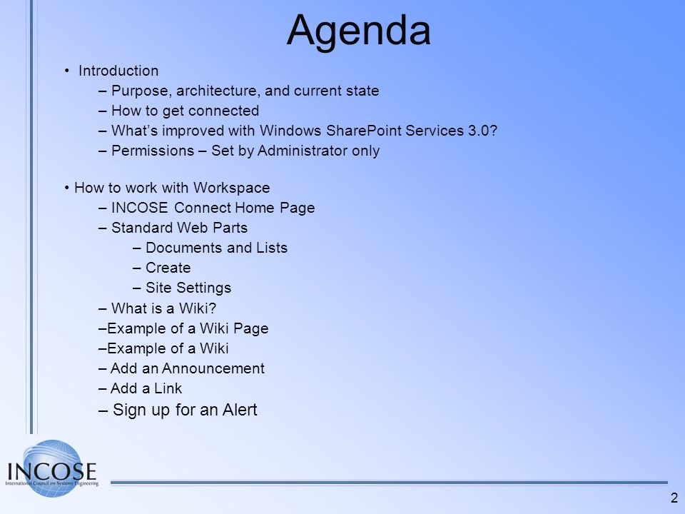 Agenda Sign up for an Alert Introduction