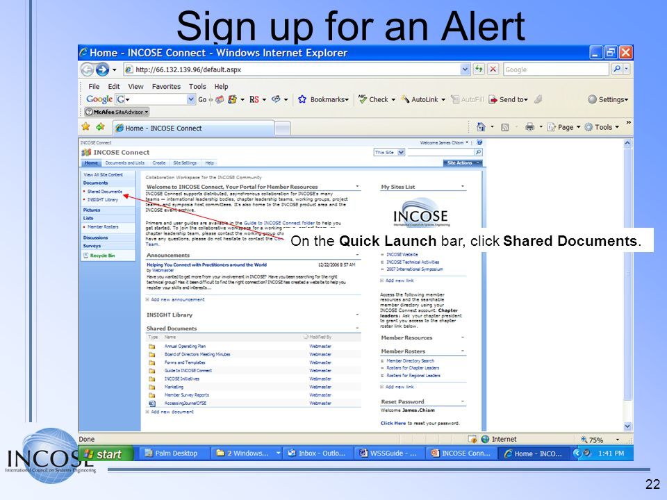 Sign up for an Alert On the Quick Launch bar, click Shared Documents.