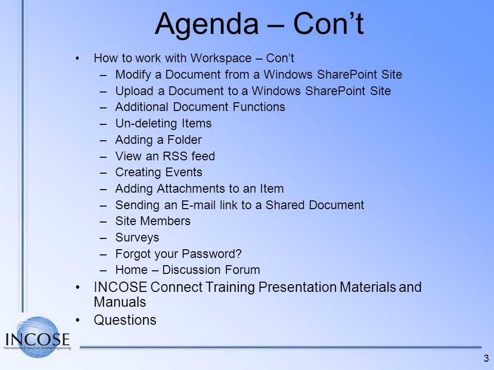 Agenda – Con't How to work with Workspace – Con't. Modify a Document from a Windows SharePoint Site.
