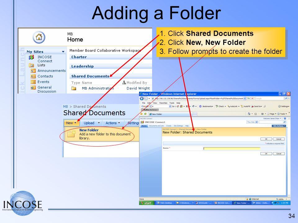 Adding a Folder 1. Click Shared Documents 2. Click New, New Folder