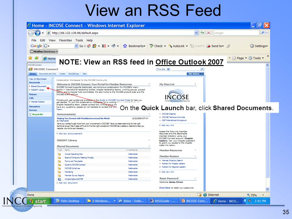 View an RSS Feed NOTE: View an RSS feed in Office Outlook 2007