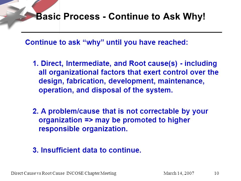 Basic Process - Continue to Ask Why!