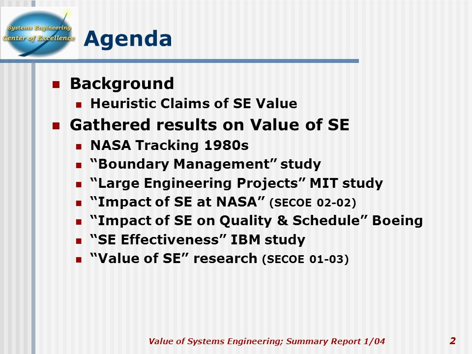 Agenda Background Gathered results on Value of SE