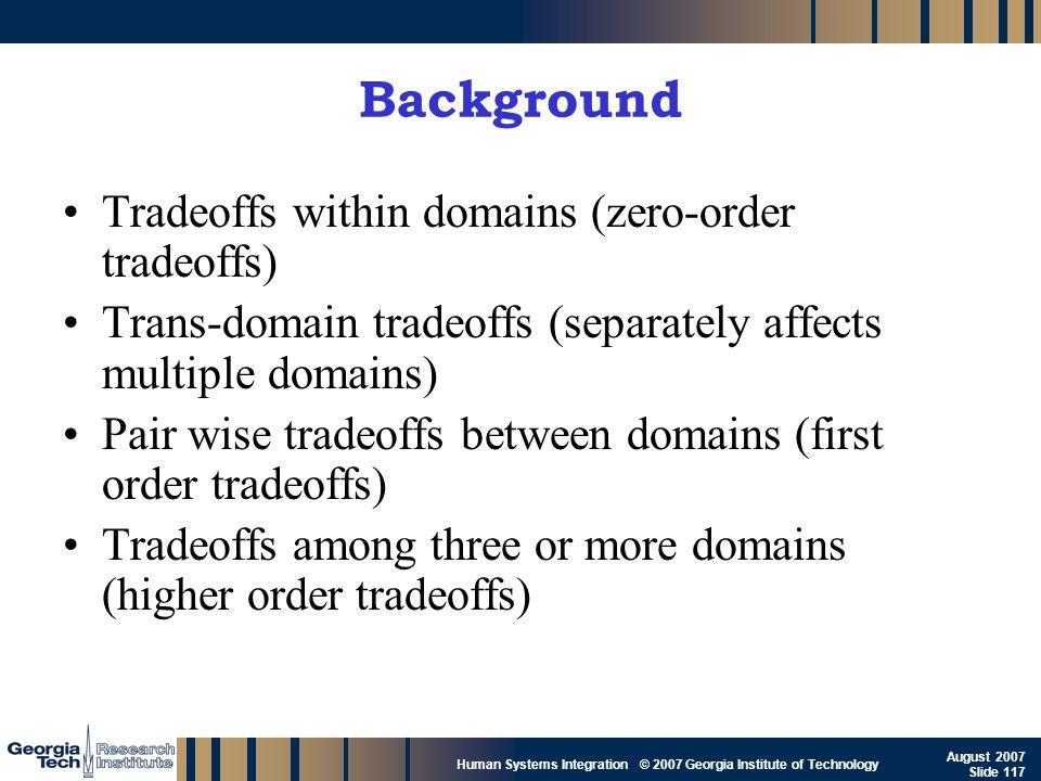 Background Tradeoffs within domains (zero-order tradeoffs)