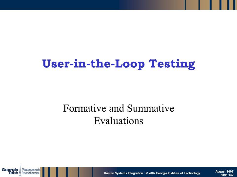 User-in-the-Loop Testing