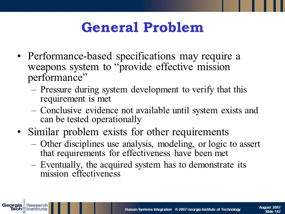 General Problem Performance-based specifications may require a weapons system to provide effective mission performance