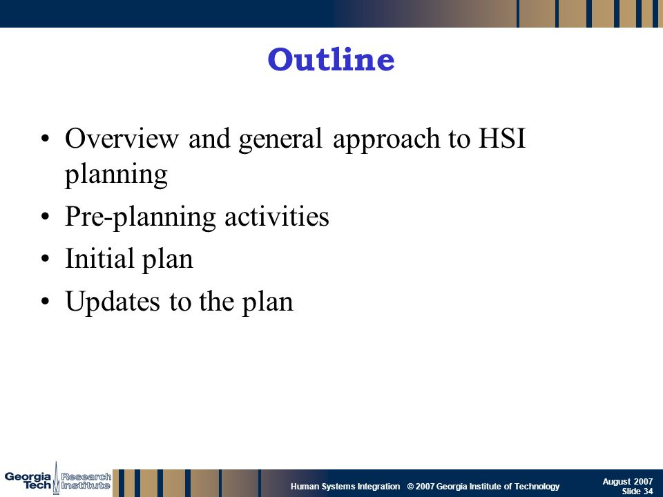 Outline Overview and general approach to HSI planning