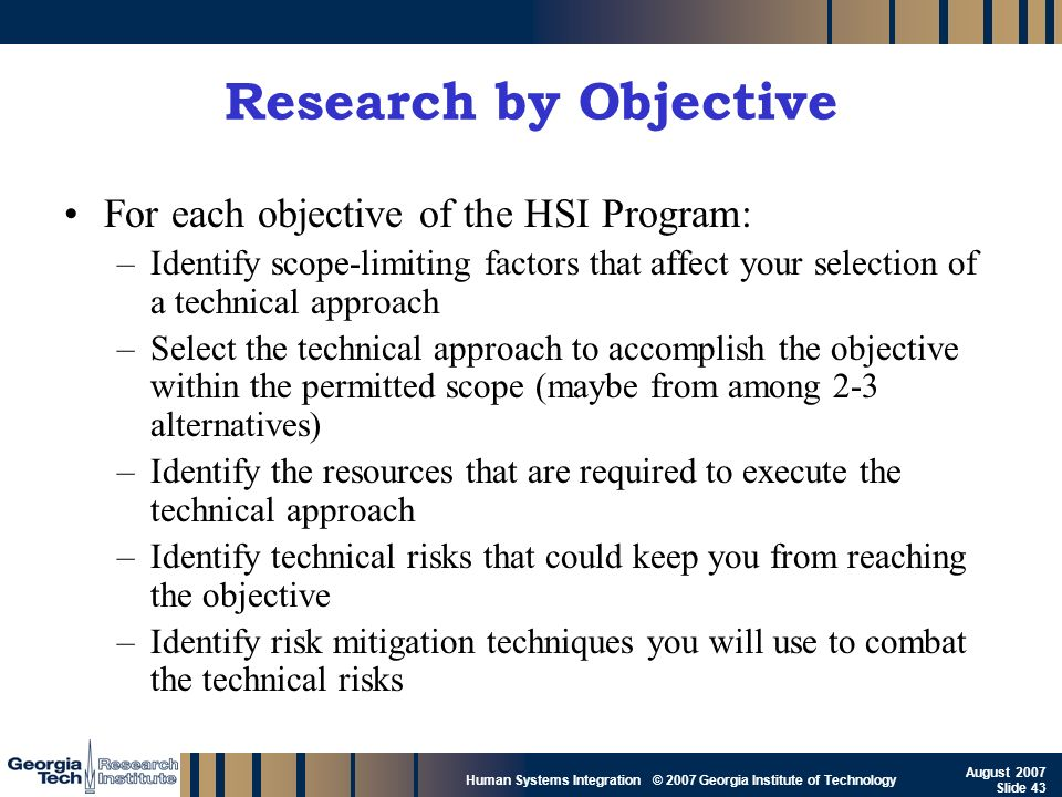 Research by Objective For each objective of the HSI Program: