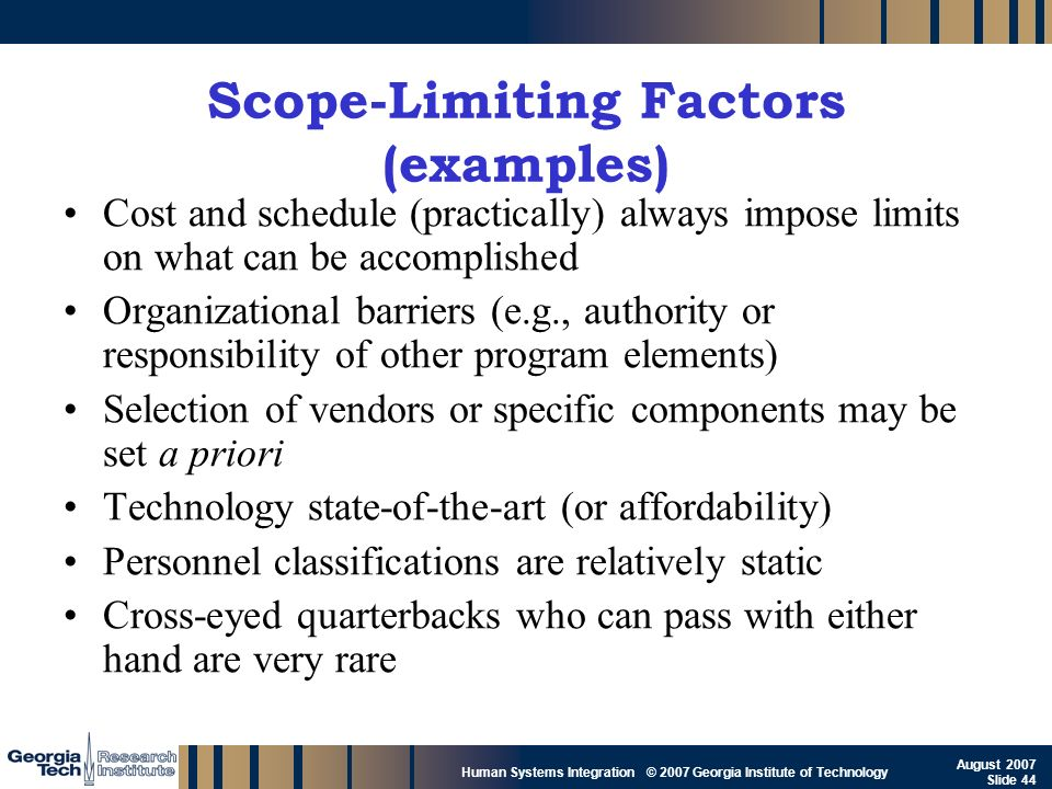 Scope-Limiting Factors (examples)