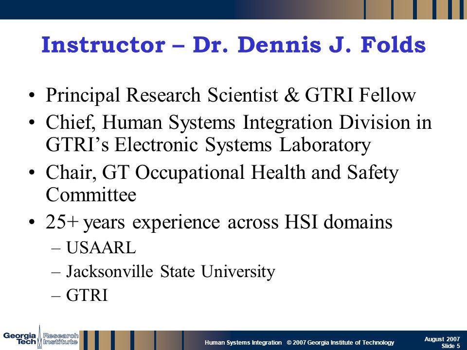 Instructor – Dr. Dennis J. Folds