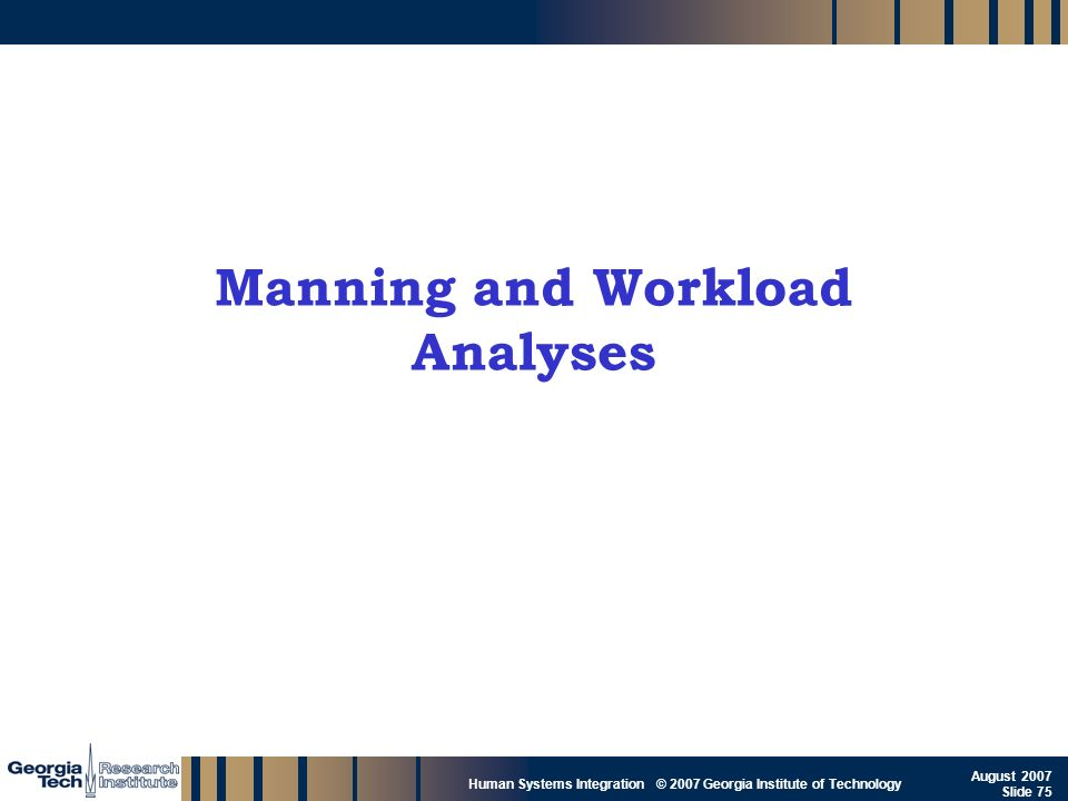 Manning and Workload Analyses