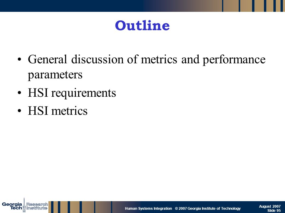 Outline General discussion of metrics and performance parameters