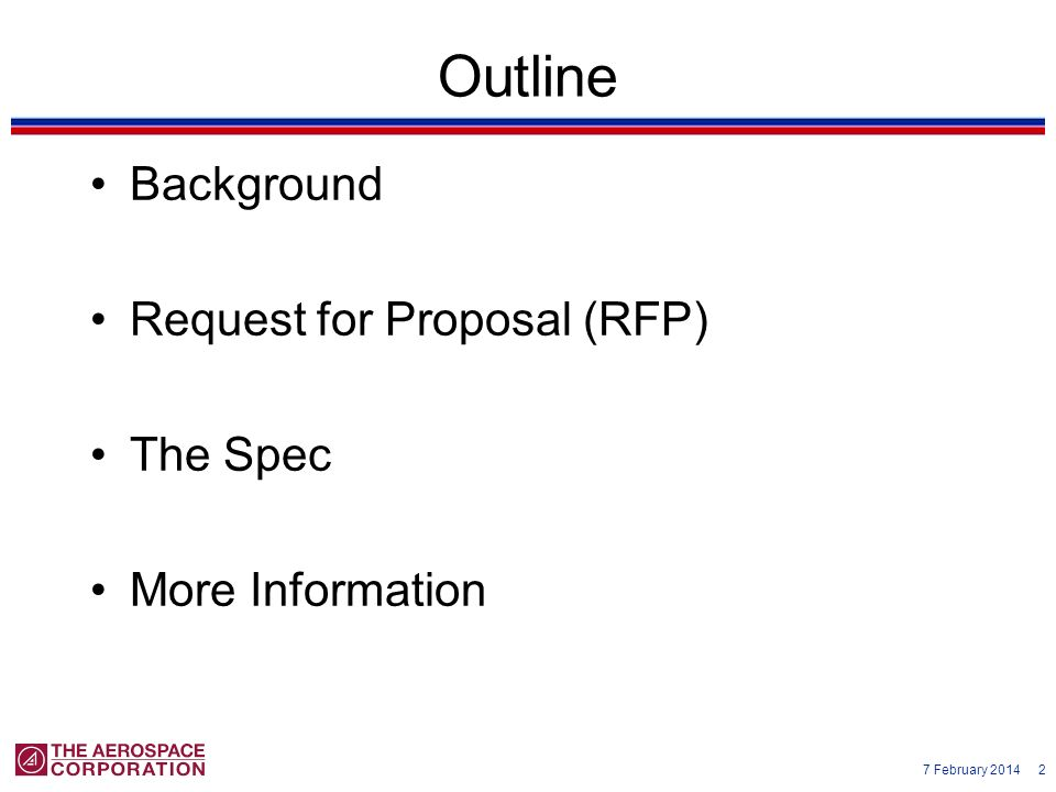 Outline Background Request for Proposal (RFP) The Spec