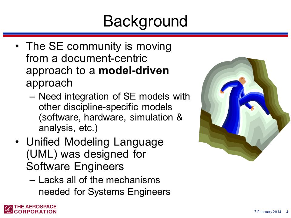 Background The SE community is moving from a document-centric approach to a model-driven approach.