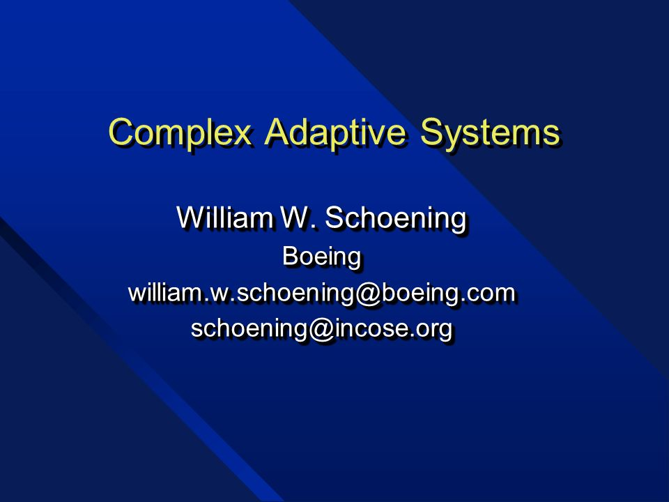 Complex Adaptive Systems