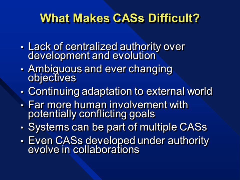 What Makes CASs Difficult