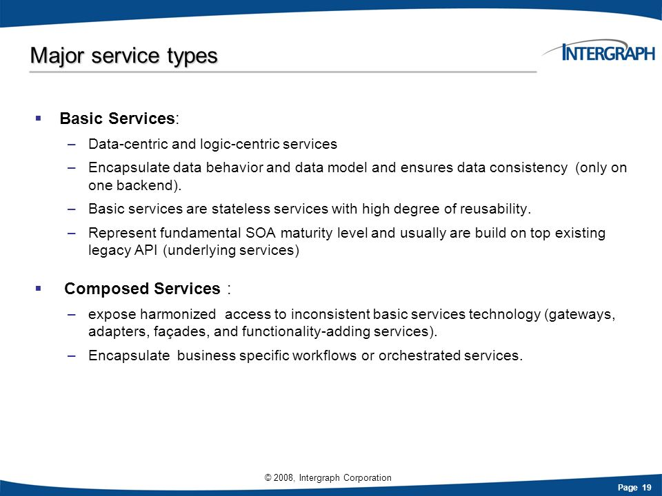 Major service types Basic Services: Composed Services :