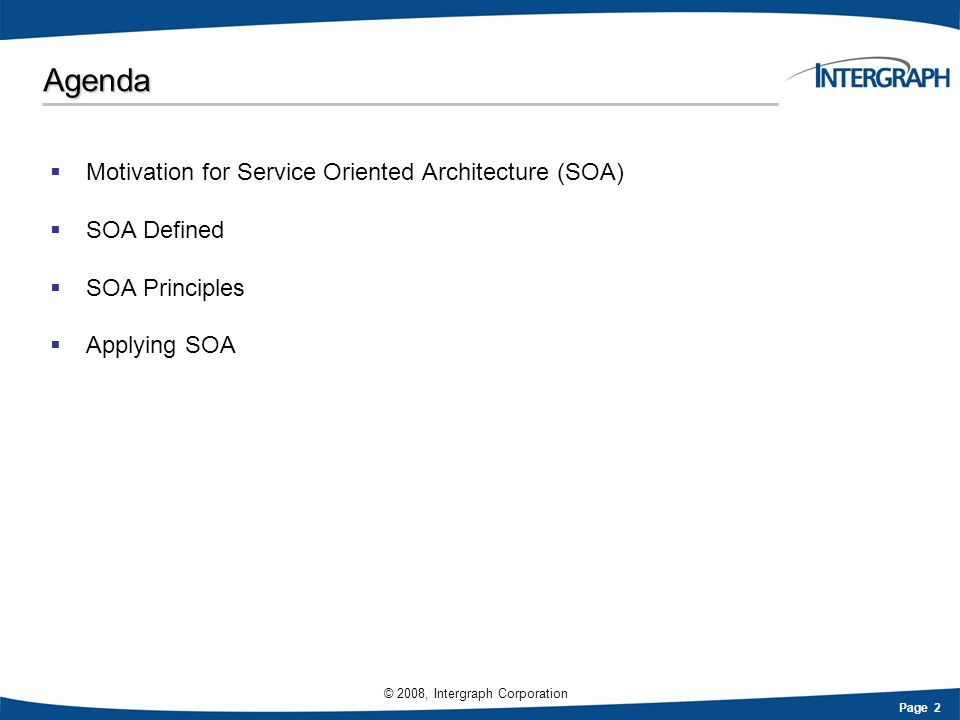 Agenda Motivation for Service Oriented Architecture (SOA) SOA Defined