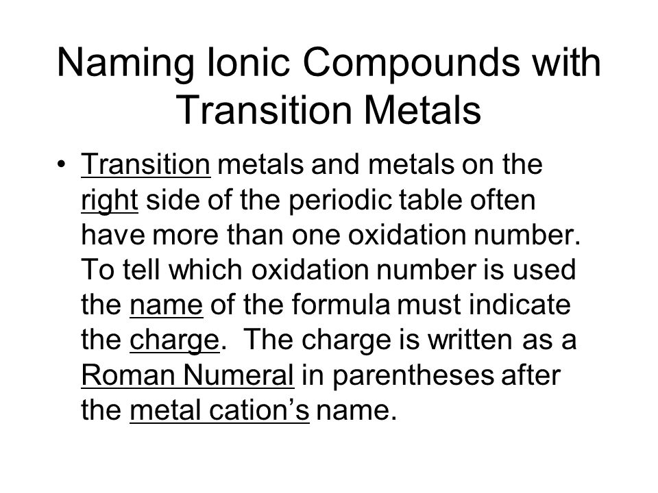 Formulas nomenclature ppt video online download naming ionic compounds with transition metals urtaz Gallery