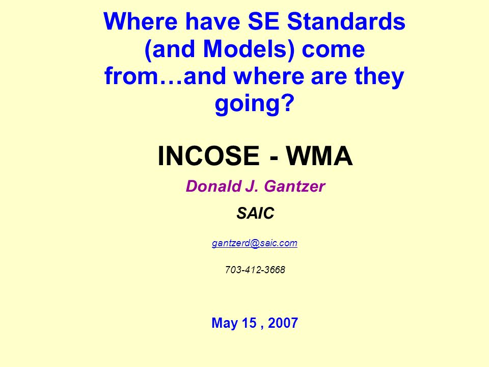 Where have SE Standards (and Models) come from…and where are they going.
