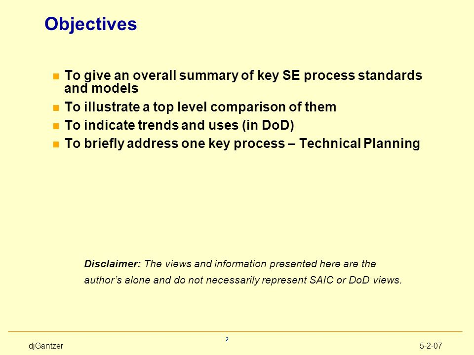Objectives To give an overall summary of key SE process standards and models. To illustrate a top level comparison of them.
