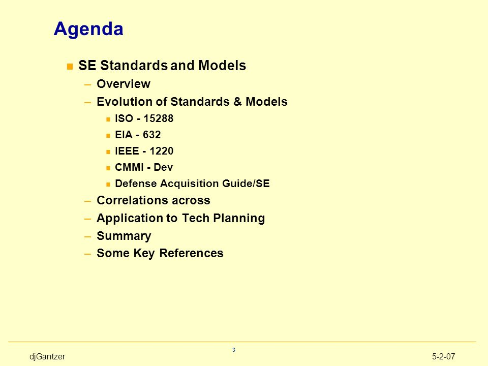 Agenda SE Standards and Models Overview