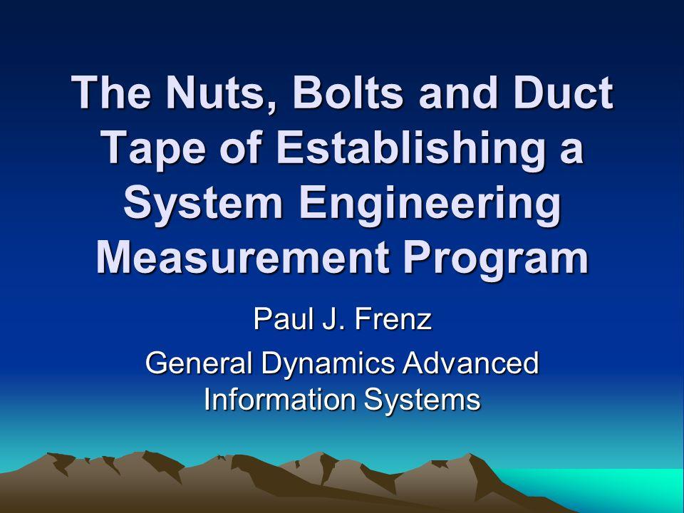 Paul J. Frenz General Dynamics Advanced Information Systems