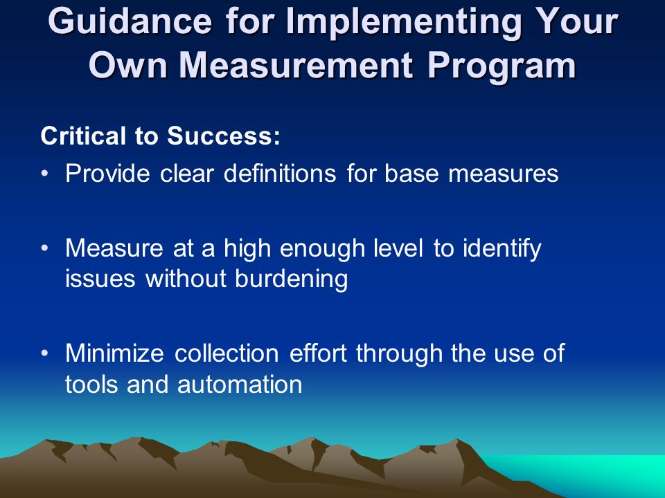 Guidance for Implementing Your Own Measurement Program