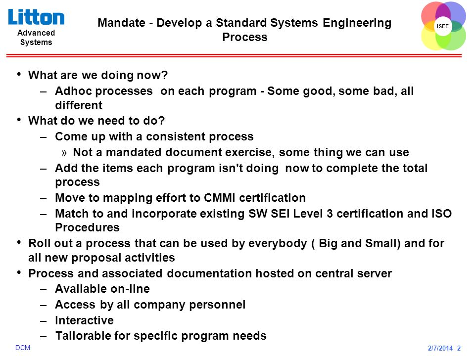 Mandate - Develop a Standard Systems Engineering Process
