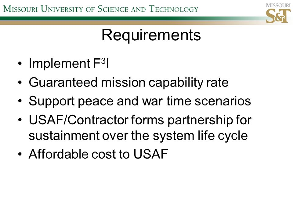 Requirements Implement F3I Guaranteed mission capability rate