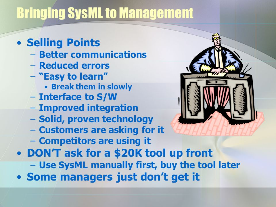 Bringing SysML to Management