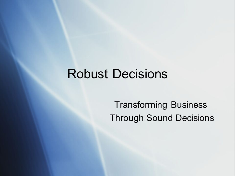 Transforming Business Through Sound Decisions