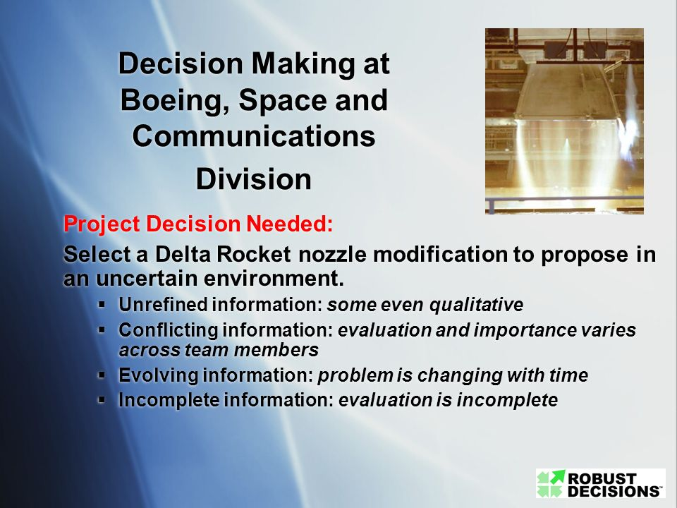 Decision Making at Boeing, Space and Communications Division