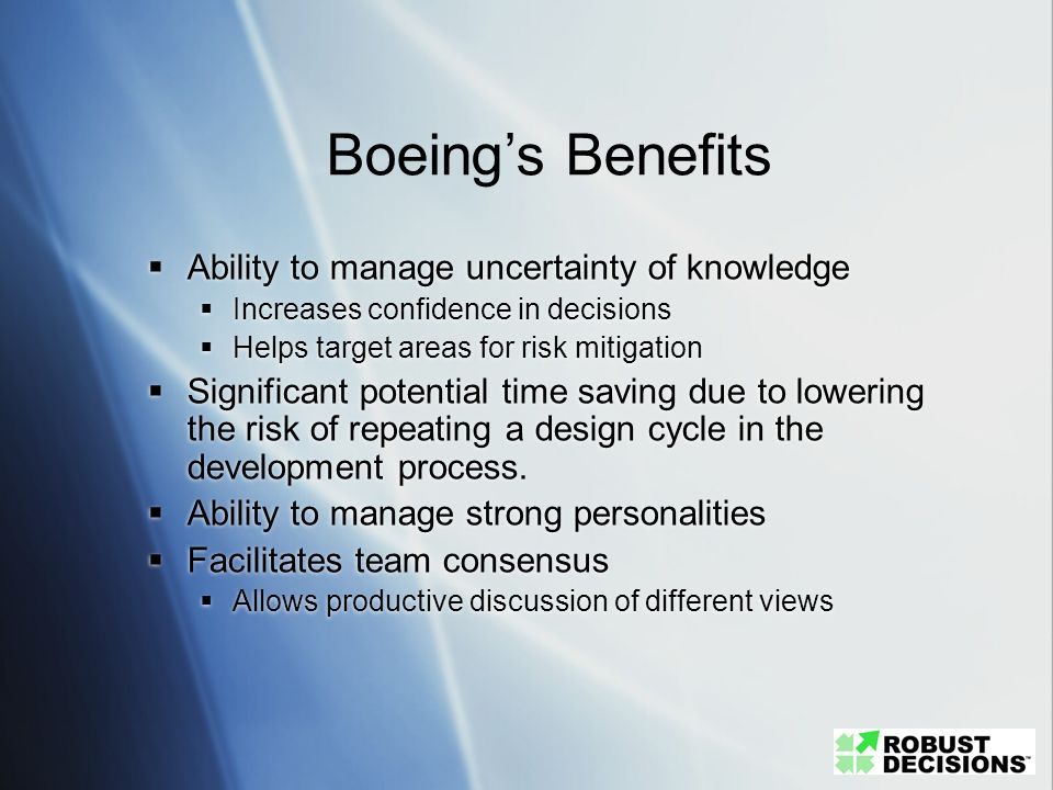 Boeing's Benefits Ability to manage uncertainty of knowledge