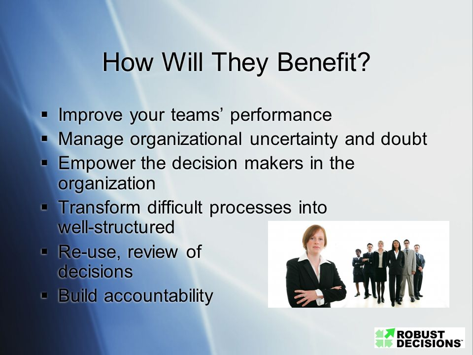 How Will They Benefit Improve your teams' performance