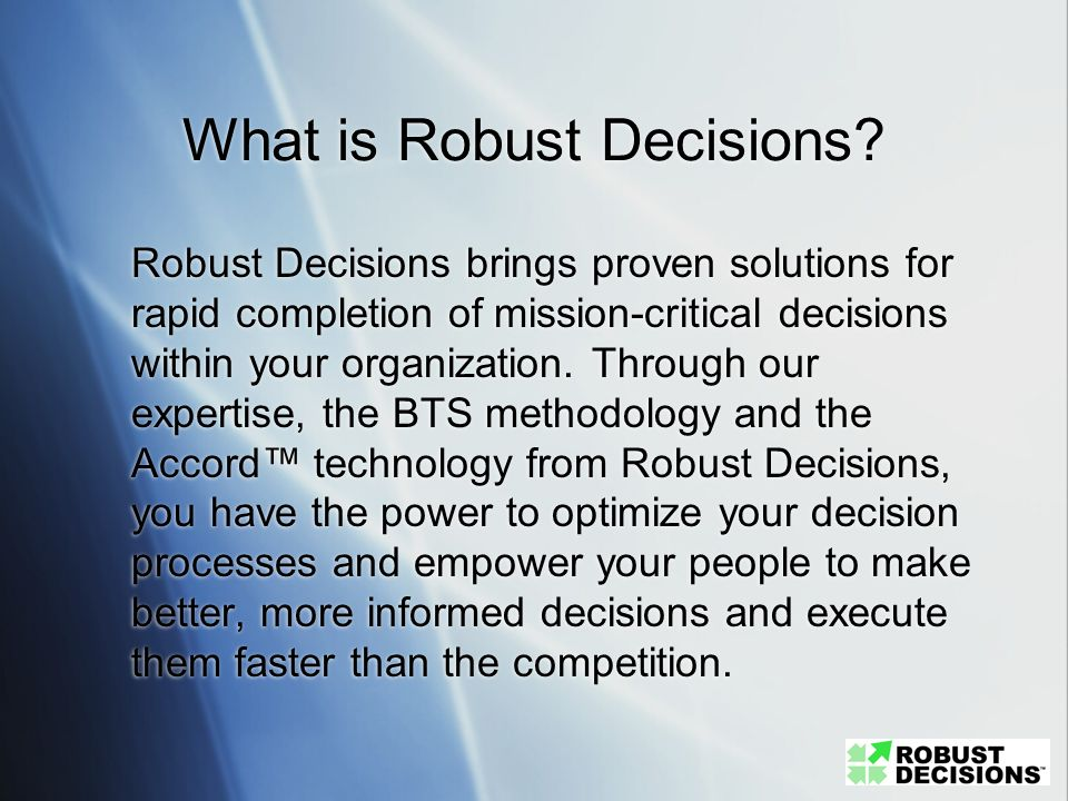 What is Robust Decisions