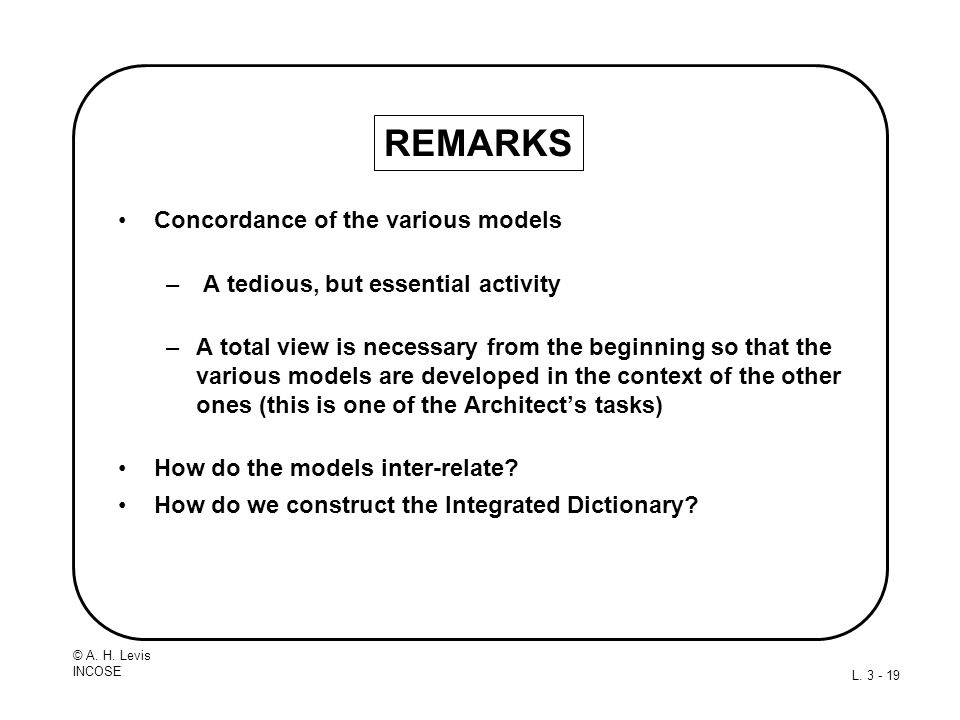 REMARKS Concordance of the various models
